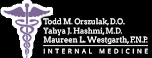 Todd M. Orszulak, D.O., Yahya J. Hashmi, M.D., Maureen L. Westgarth, F.N.P.
