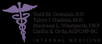 Tood M. Orszulak, D.O. • Yahya J. Hashmi, M.D. • Maureen L. Westgarth, F.N.P. • Caitlin E. Ortiz, AGPCNP-BC